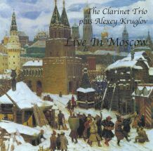 The clarinet trio plus alexey kruglov – live in moscow